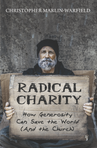 Cover of the book Radical Charity. A homeless man holds a cardboard sign with the title of the book.